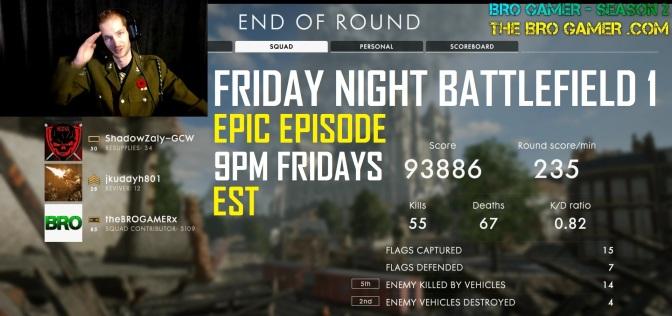 FRIDAY NIGHT – Battlefield 1
