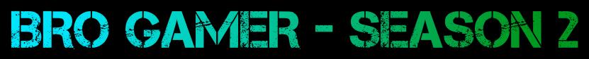 bro-gamer-official-season-2-logo-blurred-back