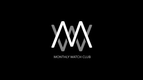 monthly watch club CA